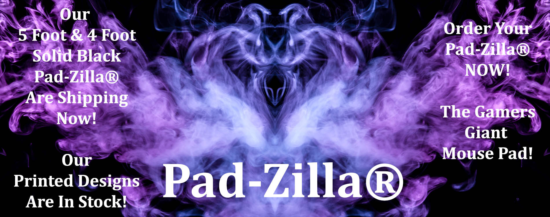 Order Your 5 foot and 4 foot Pad-Zilla® Giant Mouse Pads & Desk Mats Now!