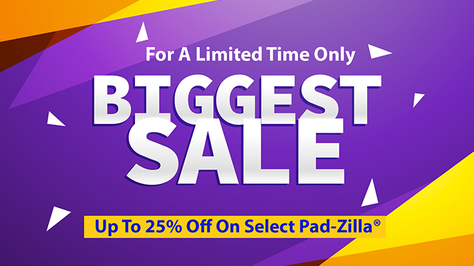 "On Sale Now For A Limited Time! 25% Off Regular Price On Select Printed Pad-Zilla® Giant Mouse Pads! 5 Foot by 2.5 Foot (60"" by 30"")"